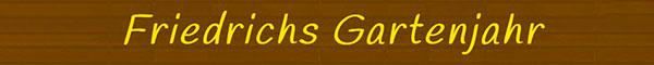 Friedrichs-Gartenjahr-Blog